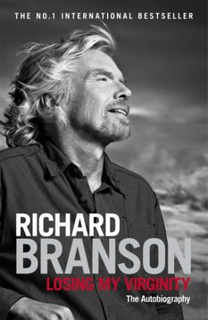 Losing My Virginity Branson, Sir Richard