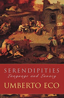 Serendipities: Language And Lunacy Umberto Eco