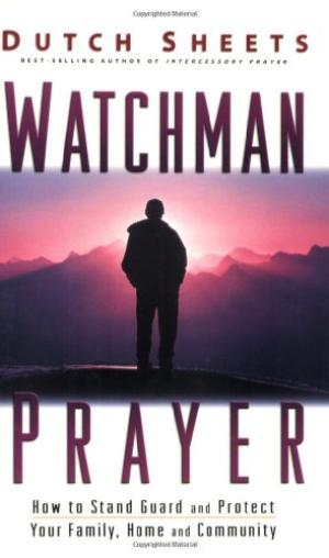 Watchman Prayer: How to Stand Guard and Protect Your Family, Home and Community Sheets, Dutch