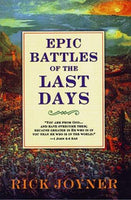 Epic Battles of the Last Days Rick Joyner