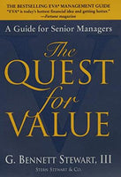 The Quest for Value: A Guide for Senior Managers (hardcover) Stewart, G. Bennett