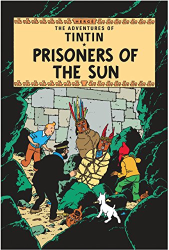 Adventures Of Tintin Prisoners Of The Sun Herge