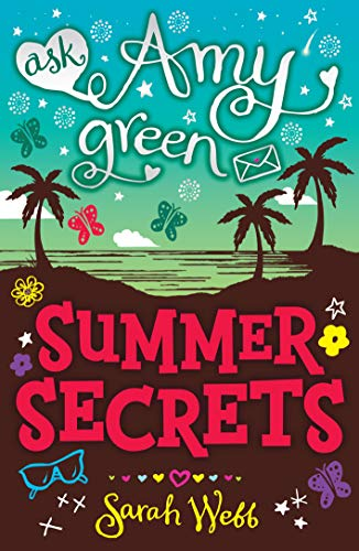 Ask Amy Green: Summer Secrets Sarah Webb