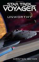 Star Trek: Voyager: Unworthy Beyer, Kirsten