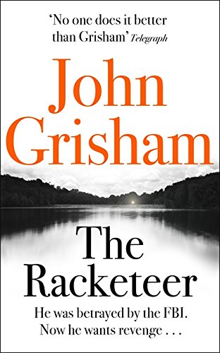 The Racketeer Grisham, John