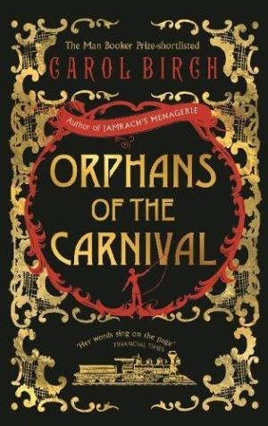 Orphans of the Carnival Birch, Carol