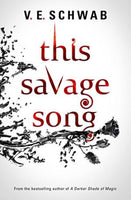 This Savage Song V. E. Schwab
