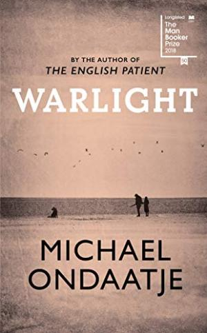 Warlight Ondaatje, Michael