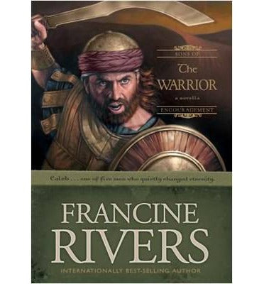 The warrior Francine Rivers