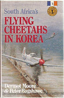 Seller Image More images South Africa's Flying Cheetahs in Korea Moore, Dermot; Bagshaw, Peter