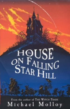 The House on Falling Star Hill Molloy, Michael