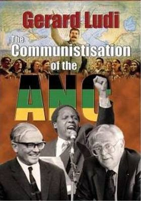 The Communistisation of the ANC Ludi, Gerard
