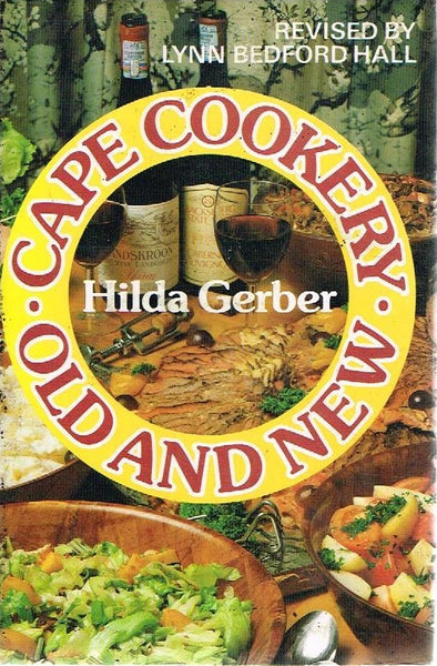 Cape cookery old and new Hilda Gerber