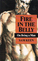 Fire in the belly on being a man Sam Keen