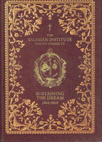 The Salesian Institute youth projects sustaining the dream 1910-2010