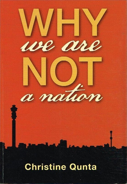 Why we are not a nation Christine Qunta