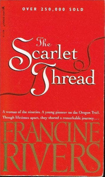 The scarlet thread Francine Rivers