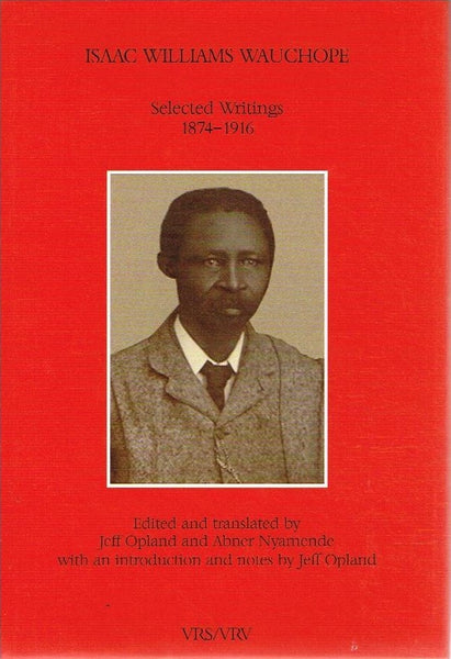 Isaac Williams Wauchope selected writings 1874-1916 VRS II-39