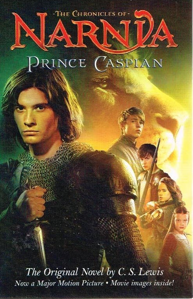 The chronicles of Narnia Prince Caspian C S Lewis