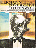 Treatise on the steppenwolf by Herman Hesse and artists revelation in paintings by Jaroslav Bradac