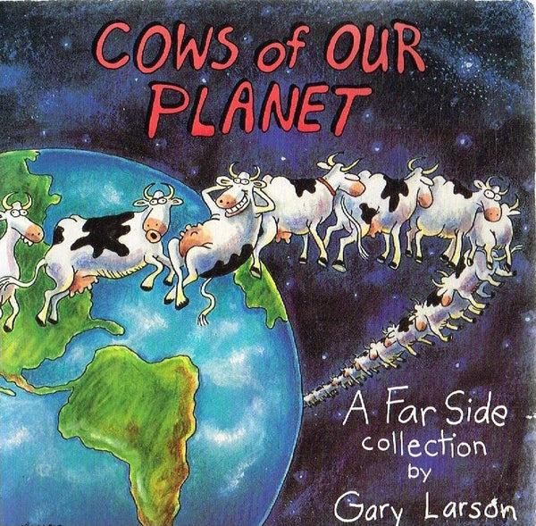 Cows of our planet Gary Larson