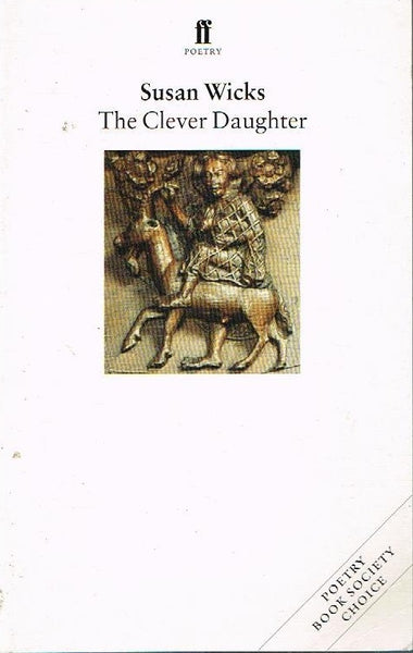 The clever daughter Susan Wicks