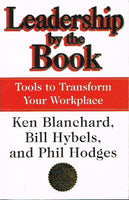 Leadership by the book Ken Blanchard , Bill Hybels