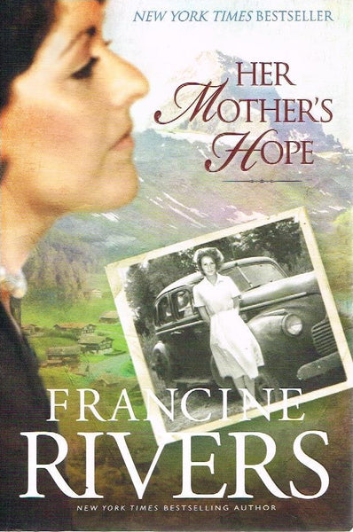 Her mother's hope Francine Rivers
