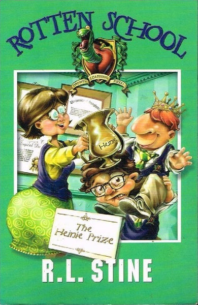 Rotten School The Heinie prize R L Stine