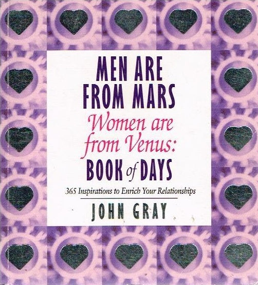 Men are from Mars Women are from Venus : book of days John Gray