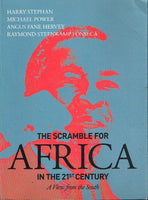 The scramble for Africa in the 21st century Harry Stephan Michael Power Angus Fane Hervey