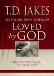 Loved by God T D Jakes