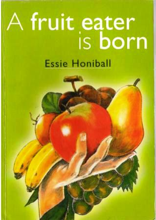 A fruit eater is born Essie Honiball