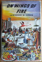 On Wings of Fire Green, Lawrence G. (1982 reprint)