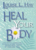 Heal your body Louise L Hay