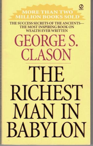 The Richest Man in Babylon George S. Clason