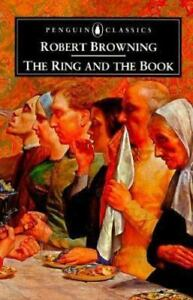 The Ring and the Book Robert Browning