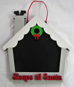 "Beautiful handcrafted ""Sleeps till Christmas"" chalk board house picture"