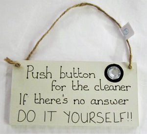 "Beautiful handcrafted ""Push button for the cleaner"" picture"