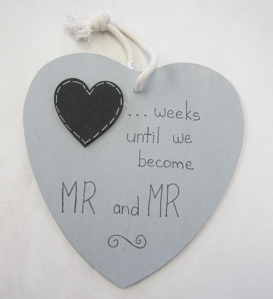 Beautiful handcrafted heart - weeks until we become Mr & Mr