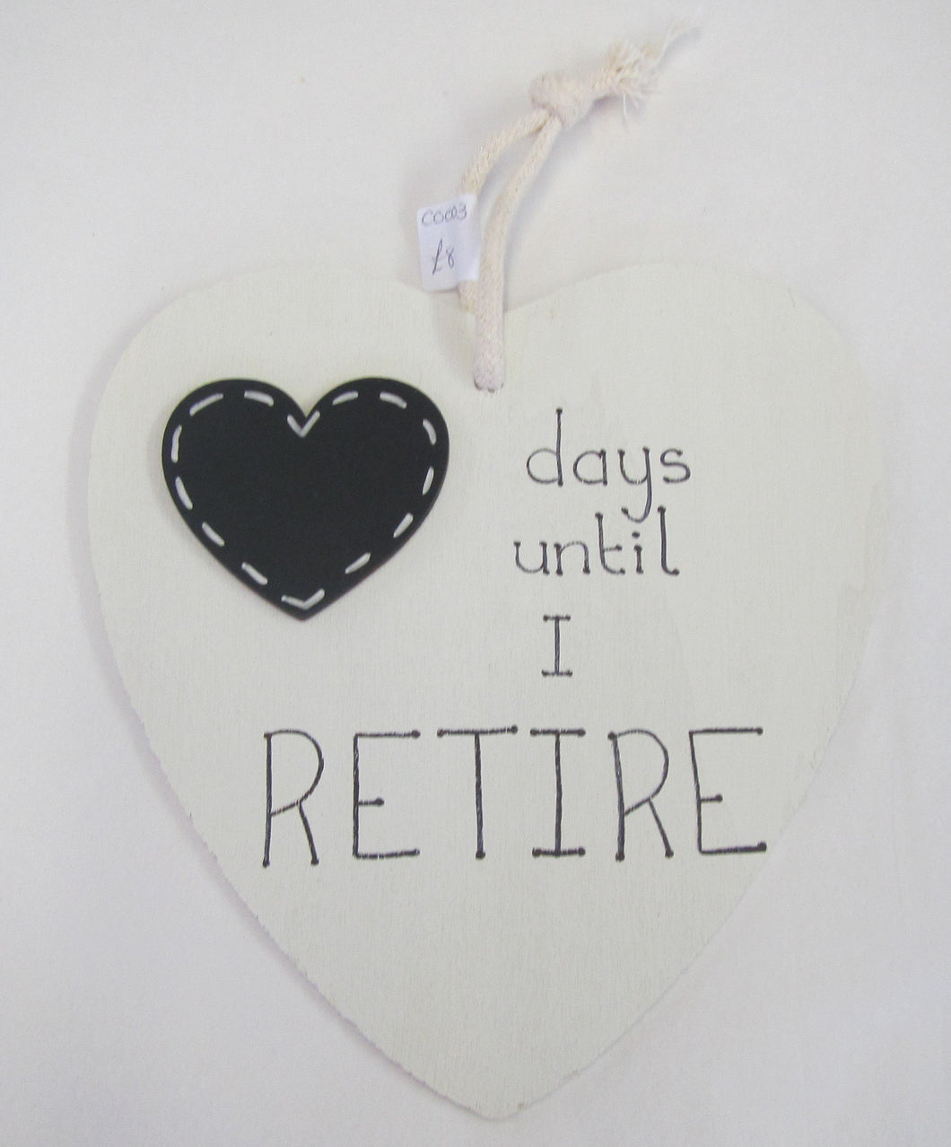 Beautiful handcrafted heart - days until I retire