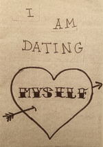 Dating Myself Zine