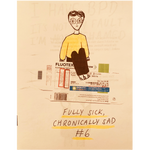 [Product_type] - Fully Sick, Chronically Sad Zines - agnes-and-edie.myshopify.com
