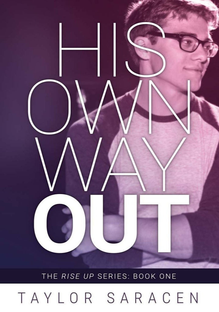 His Own Way Out (Rise Up #1)