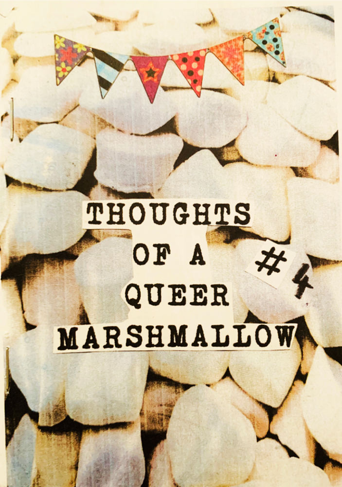 Thoughts of a Queer Marshmallow Zines
