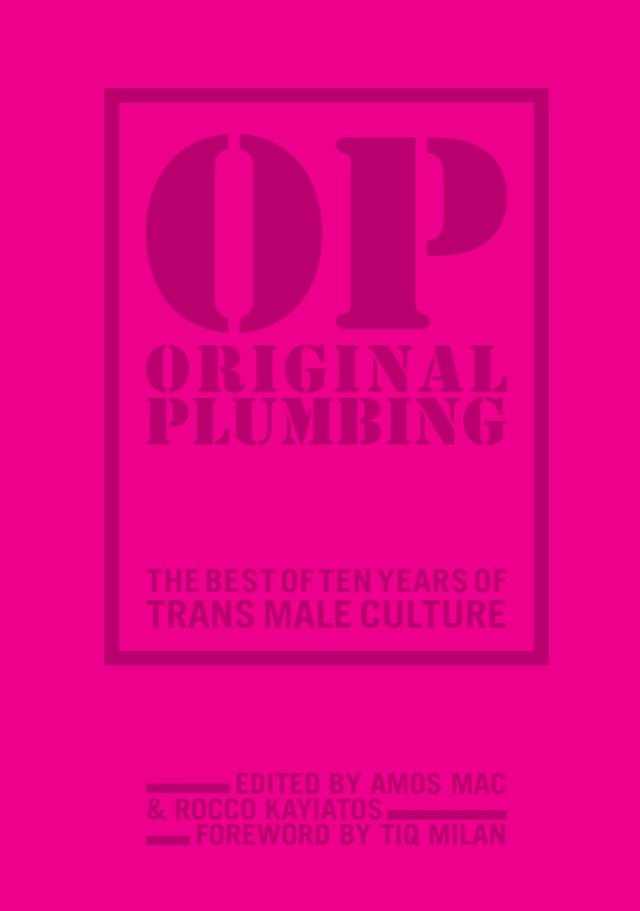 [Product_type] - Original Plumbing: The Best 10 Years of Trans Male Culture - agnes-and-edie.myshopify.com
