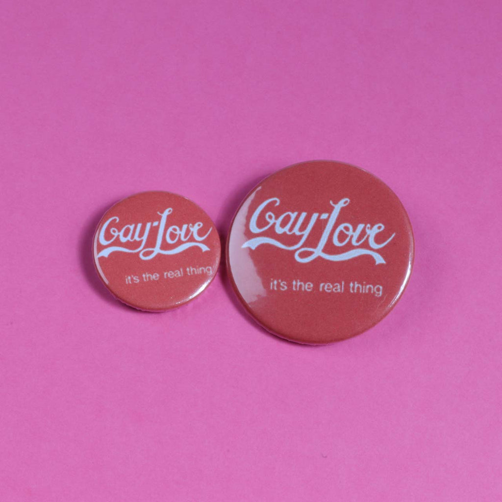 Gay Love - It's The Real Thing Badge
