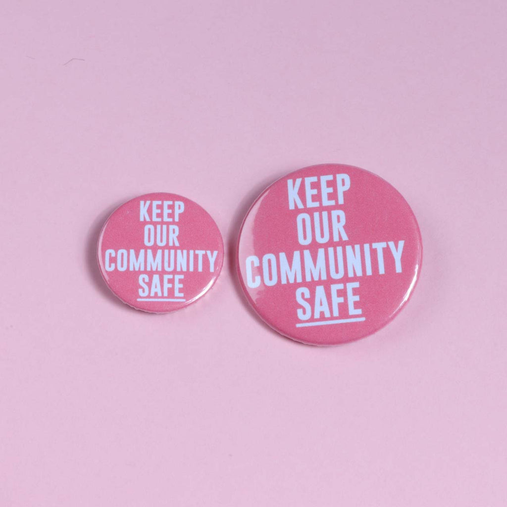 Keep Our Community Safe Badge