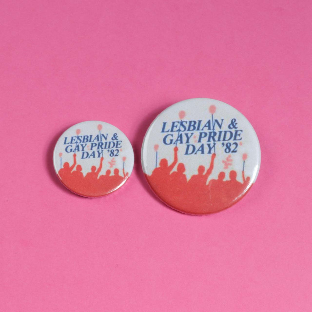 Lesbian And Gay Pride Day '82 Badge