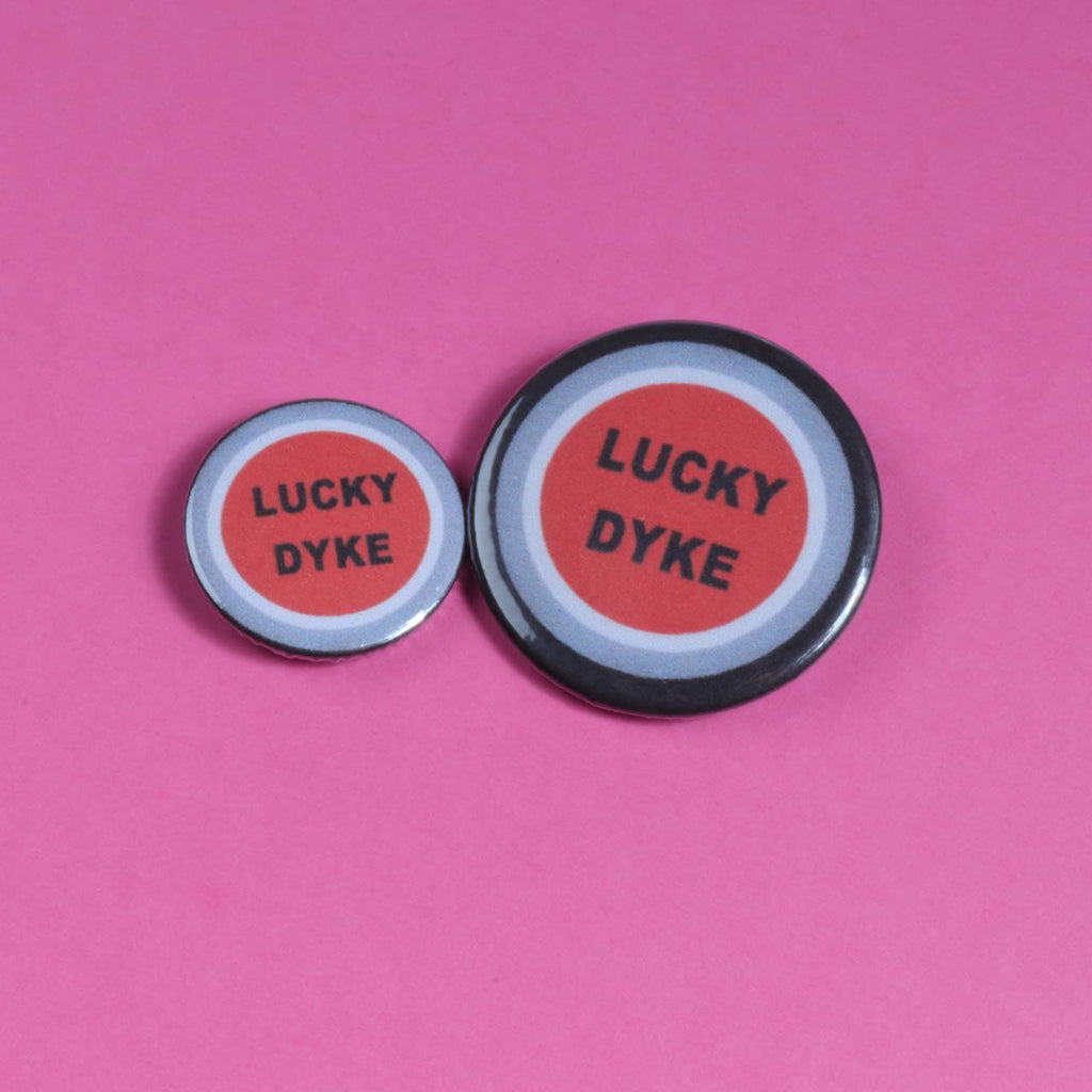 Lucky Dyke Badge